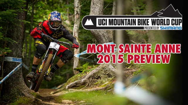 Downhill World Cup 2015: Mont Sainte Anne Preview