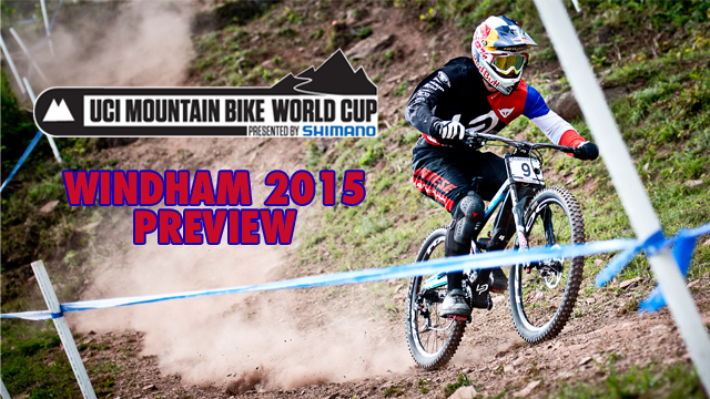 Downhill World Cup 2015: Windham Preview