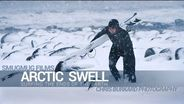 Arctic Swell: Surfing the Ends of the Earth