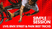 Simple Session 2019 - Bmx Street and Park Best Tricks